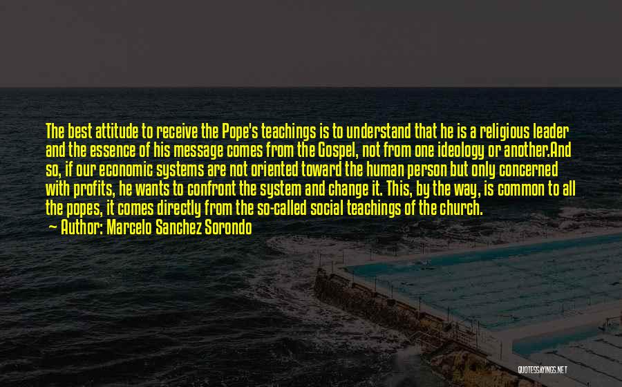 Popes Quotes By Marcelo Sanchez Sorondo