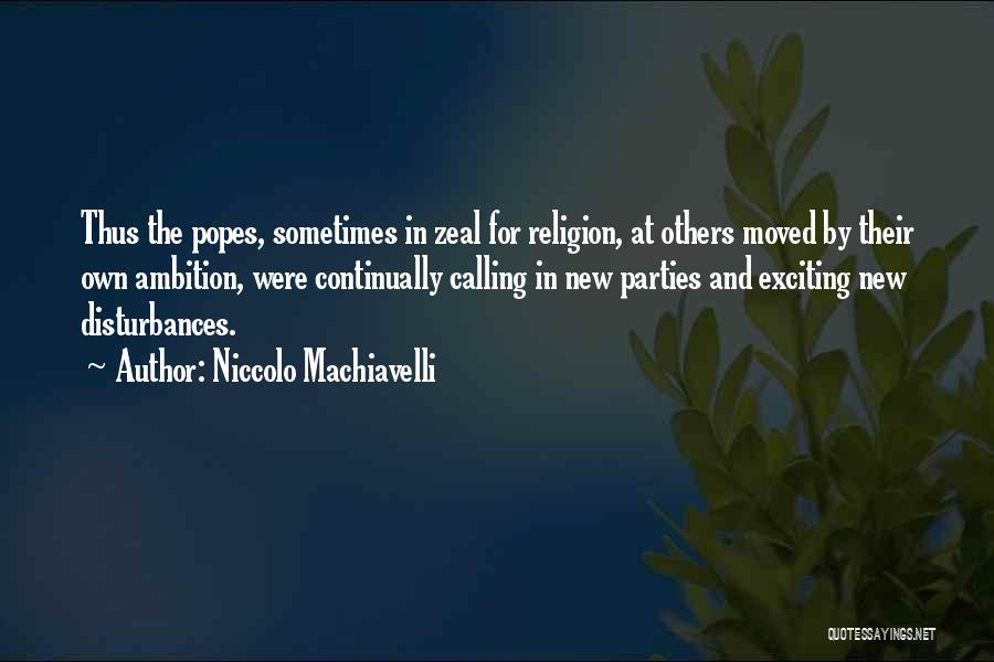 Popes Quotes By Niccolo Machiavelli