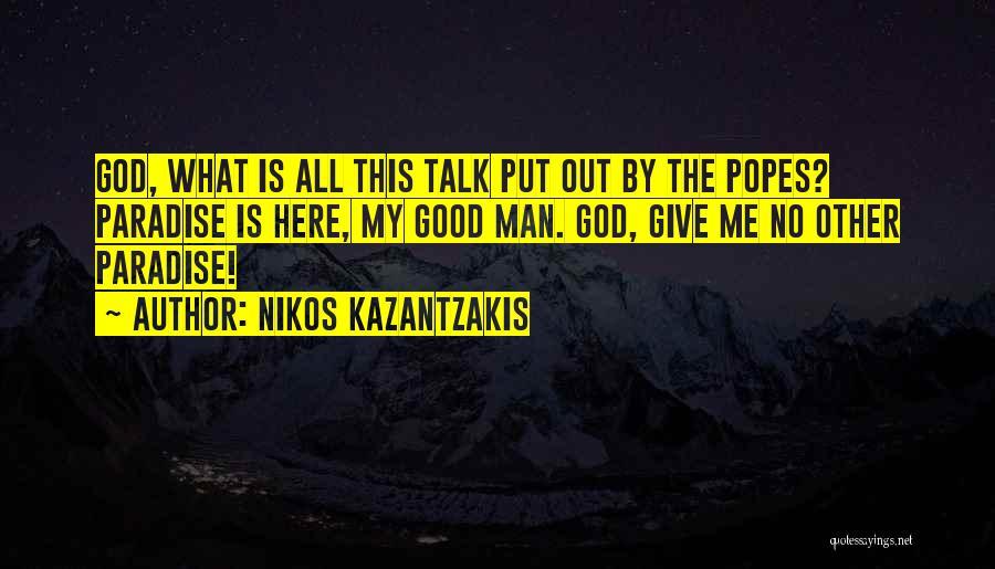 Popes Quotes By Nikos Kazantzakis