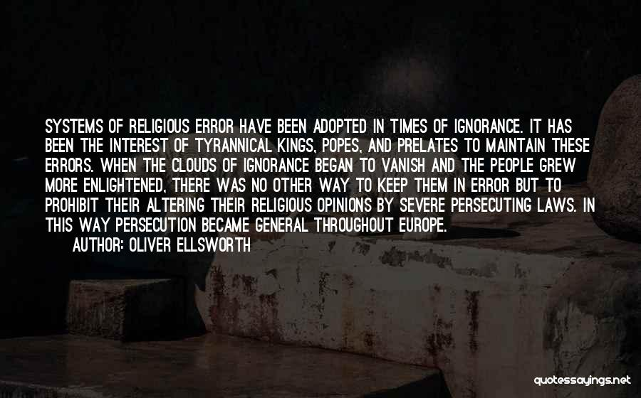 Popes Quotes By Oliver Ellsworth