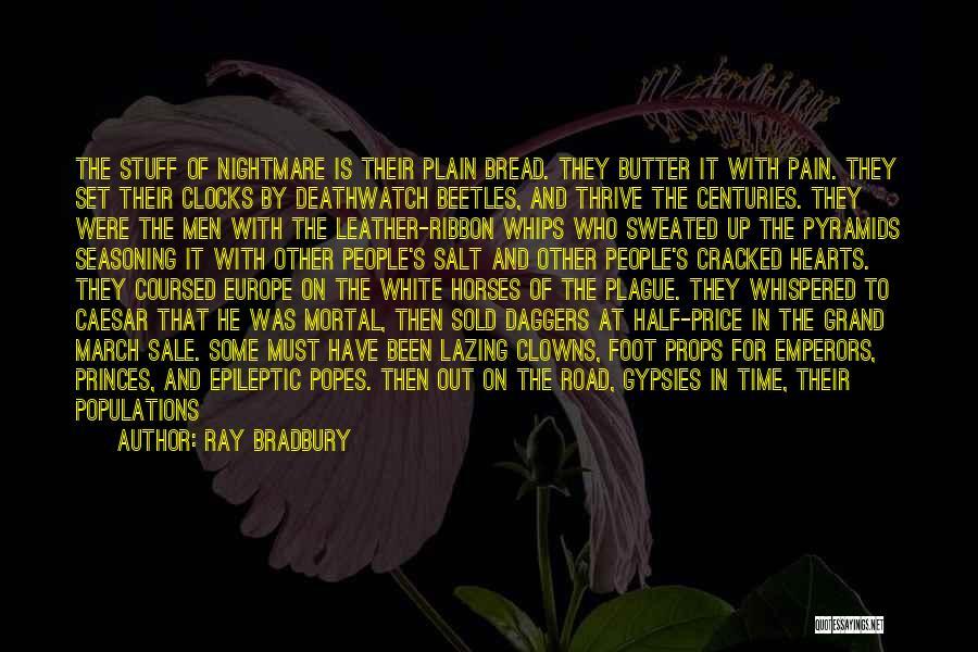 Popes Quotes By Ray Bradbury