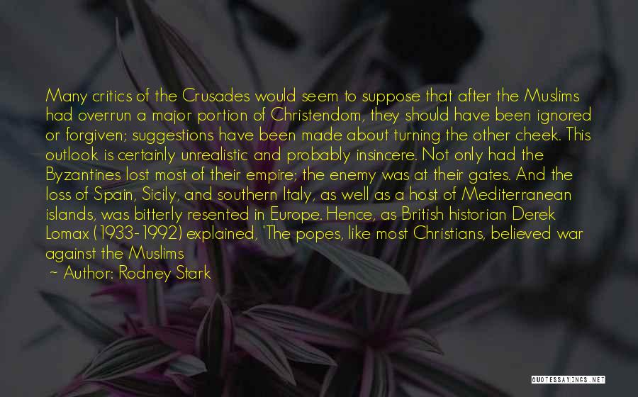 Popes Quotes By Rodney Stark