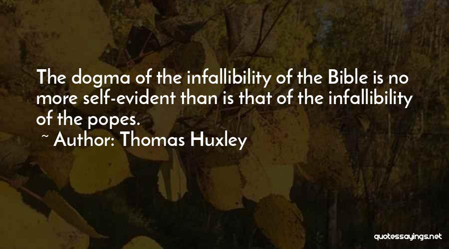 Popes Quotes By Thomas Huxley