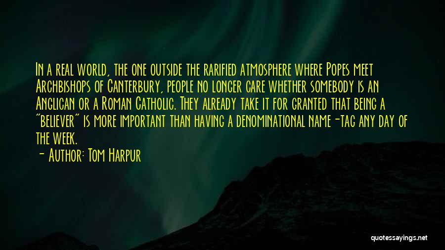 Popes Quotes By Tom Harpur