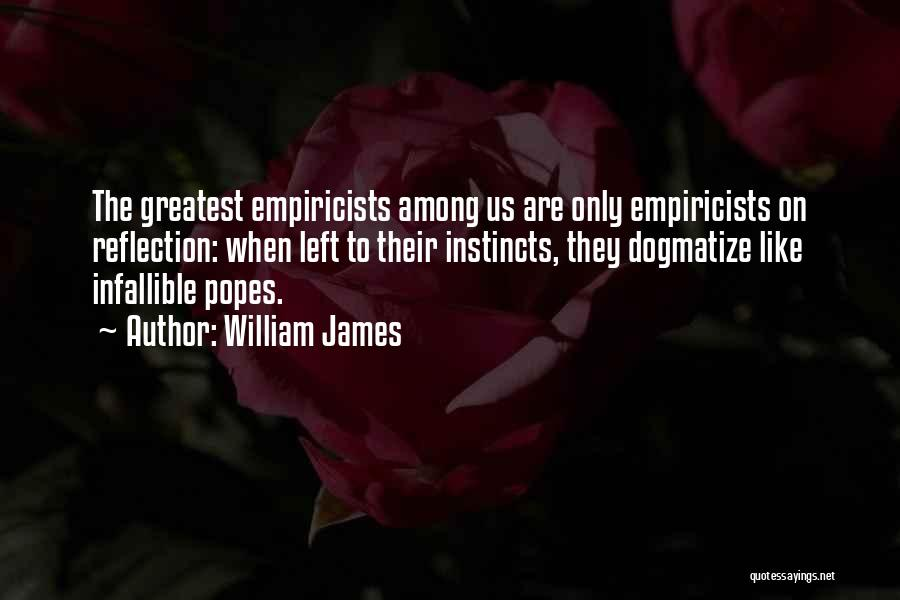Popes Quotes By William James