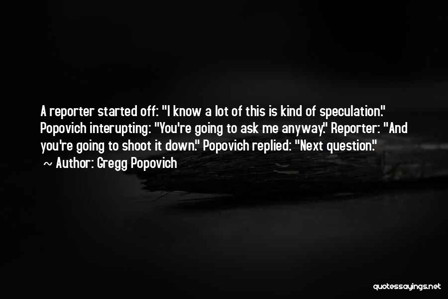 Popovich Quotes By Gregg Popovich