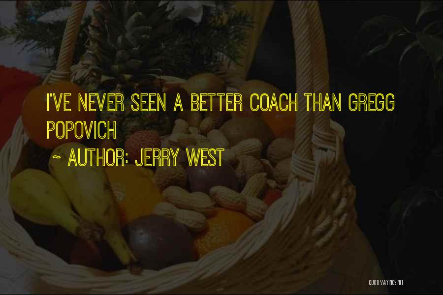 Popovich Quotes By Jerry West