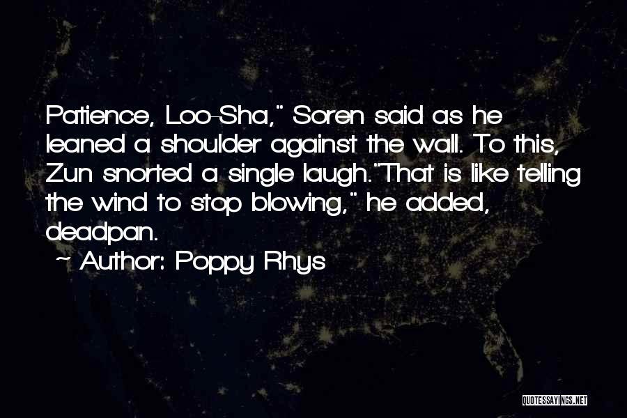 Poppy Rhys Quotes 1477368