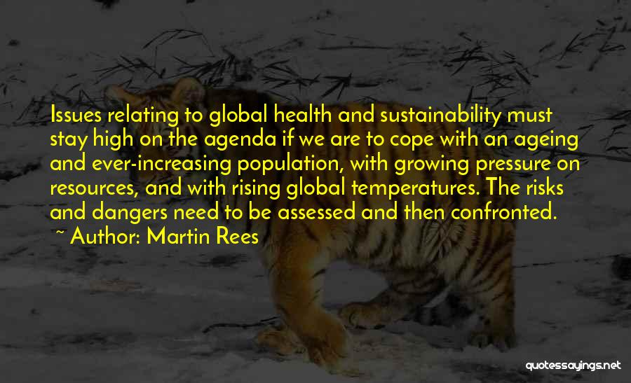 Population Ageing Quotes By Martin Rees