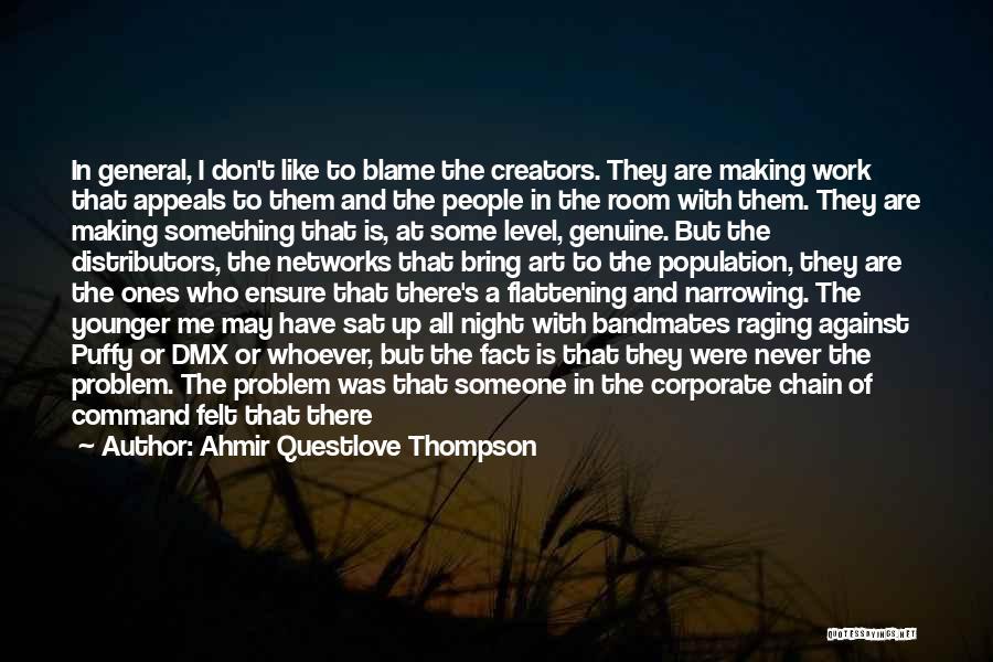 Population Problem Quotes By Ahmir Questlove Thompson