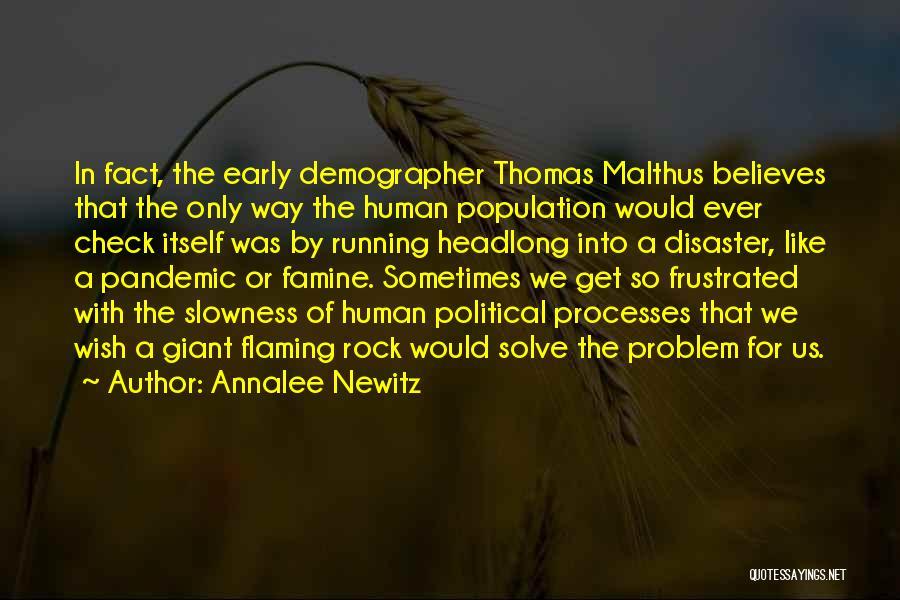 Population Problem Quotes By Annalee Newitz