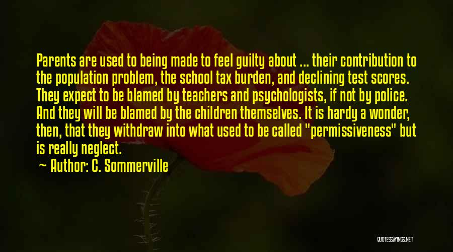 Population Problem Quotes By C. Sommerville