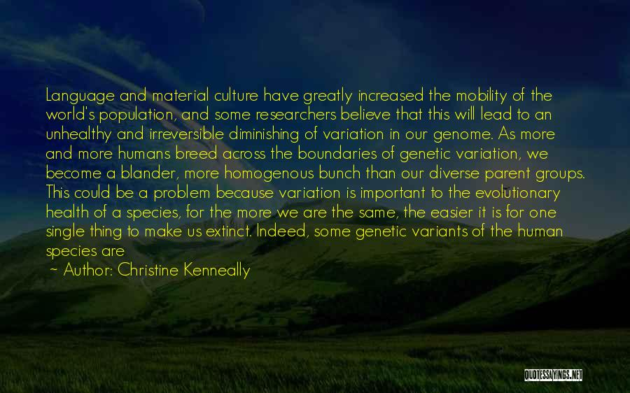 Population Problem Quotes By Christine Kenneally