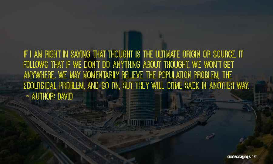 Population Problem Quotes By David