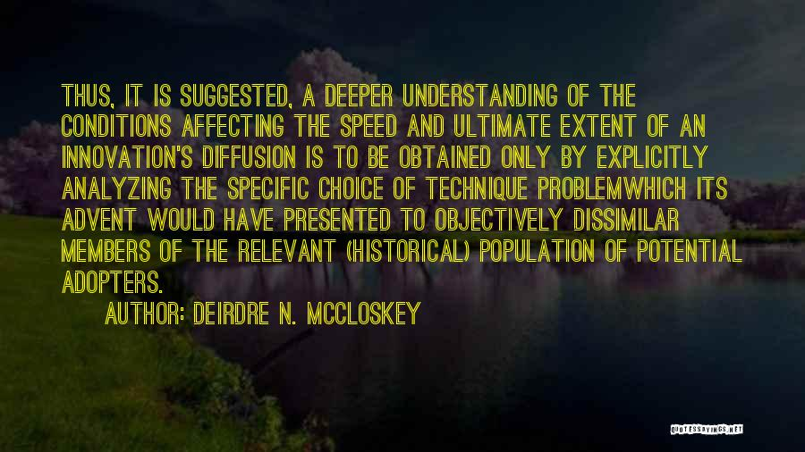 Population Problem Quotes By Deirdre N. McCloskey