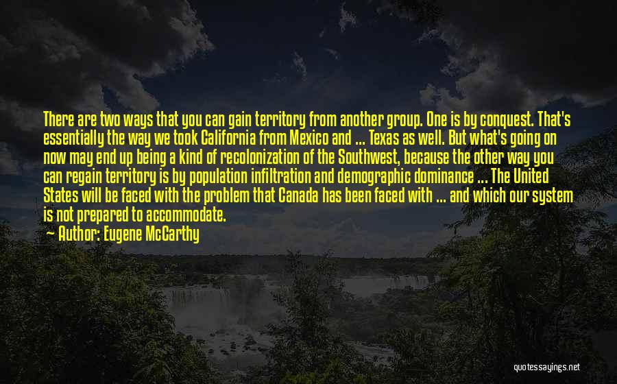 Population Problem Quotes By Eugene McCarthy
