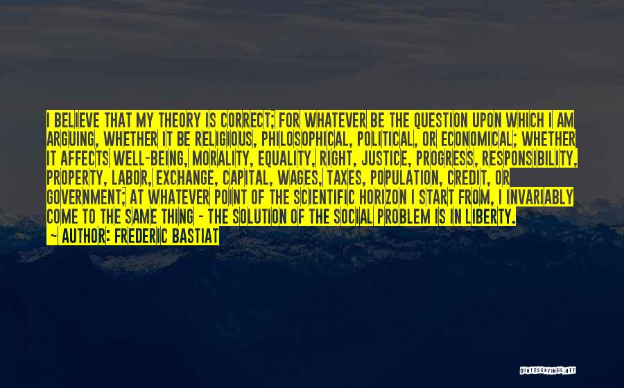 Population Problem Quotes By Frederic Bastiat