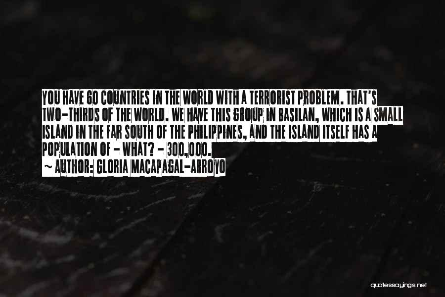 Population Problem Quotes By Gloria Macapagal-Arroyo