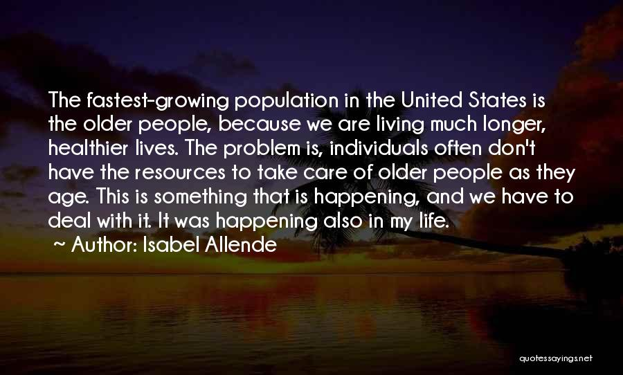 Population Problem Quotes By Isabel Allende