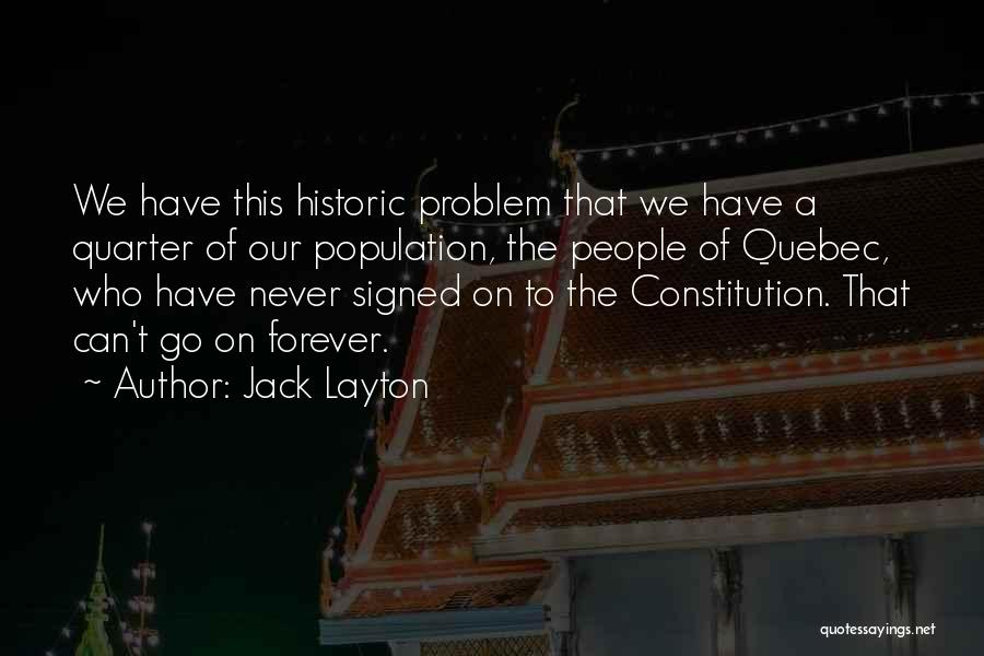 Population Problem Quotes By Jack Layton