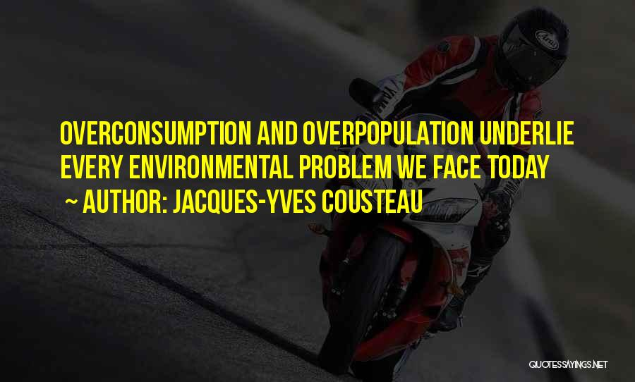 Population Problem Quotes By Jacques-Yves Cousteau