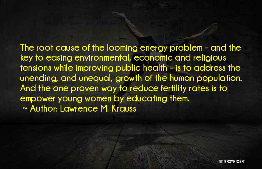 Population Problem Quotes By Lawrence M. Krauss
