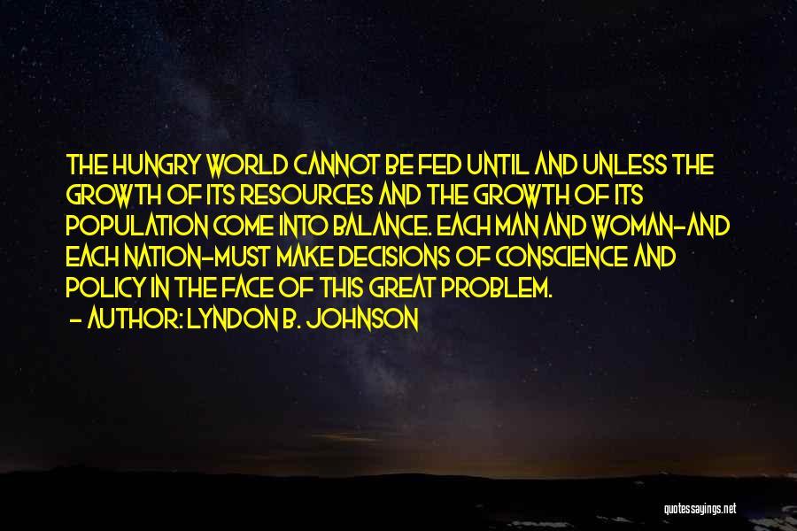 Population Problem Quotes By Lyndon B. Johnson