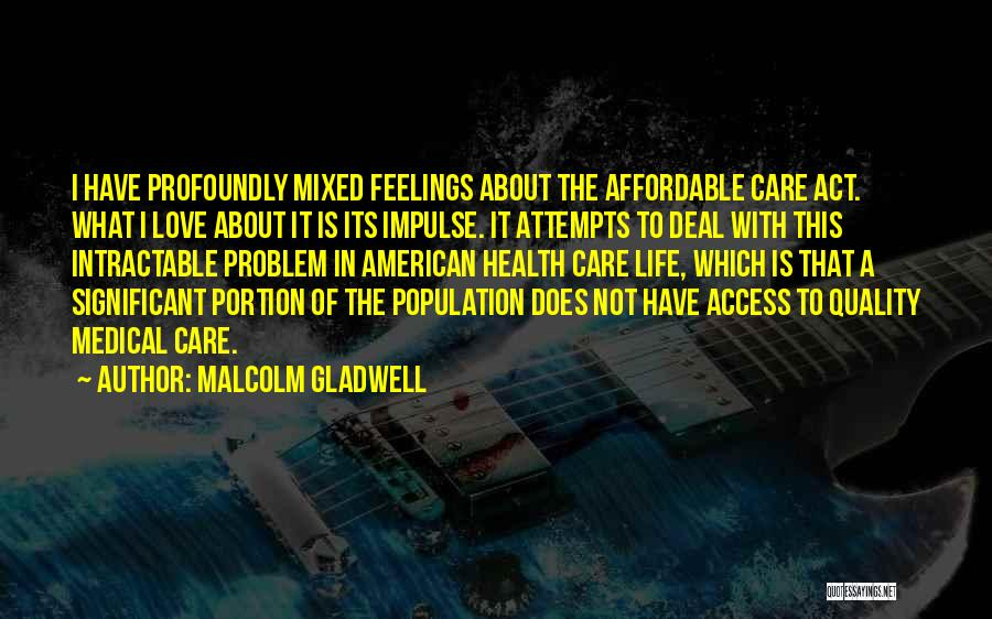 Population Problem Quotes By Malcolm Gladwell
