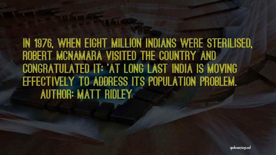 Population Problem Quotes By Matt Ridley