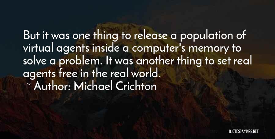 Population Problem Quotes By Michael Crichton