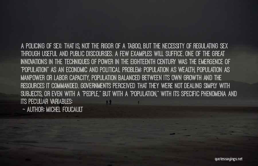 Population Problem Quotes By Michel Foucault