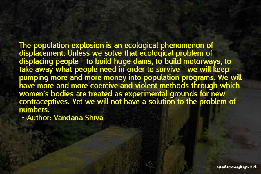 Population Problem Quotes By Vandana Shiva