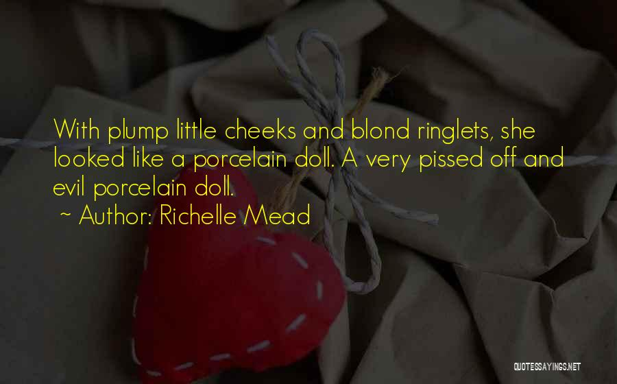 Porcelain Doll Quotes By Richelle Mead