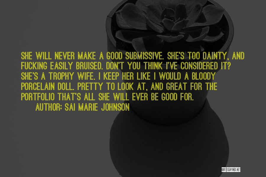 Porcelain Doll Quotes By Sai Marie Johnson