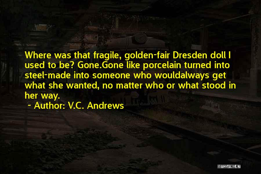 Porcelain Doll Quotes By V.C. Andrews