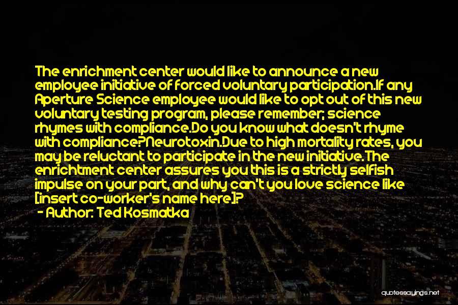 Portal Neurotoxin Quotes By Ted Kosmatka