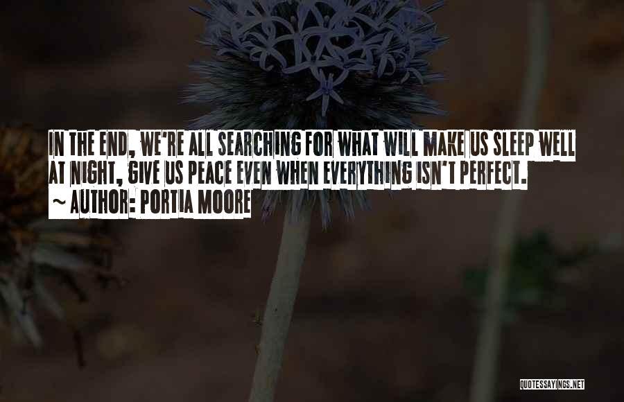 Portia Moore Quotes 1041121
