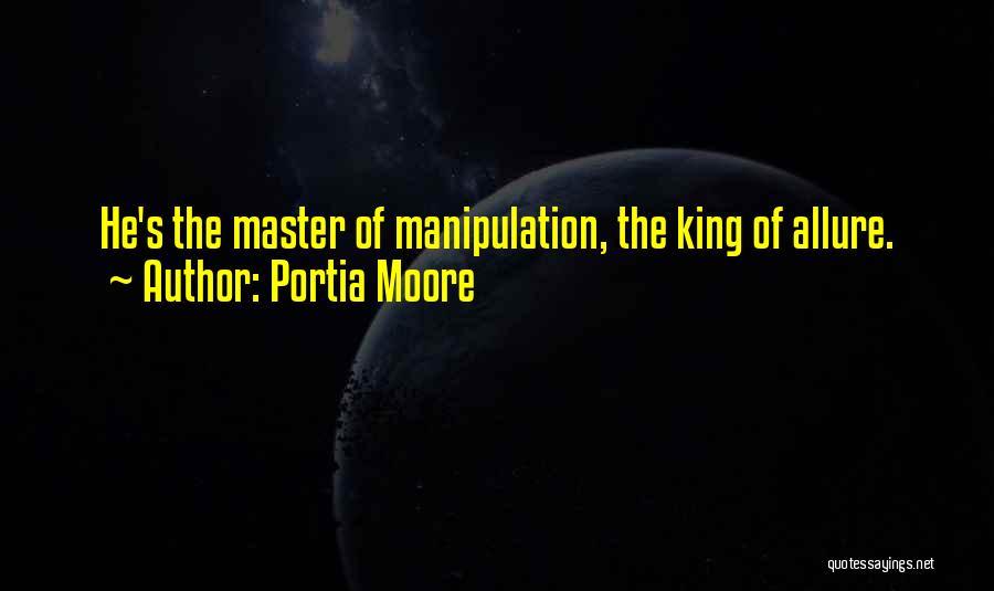 Portia Moore Quotes 1114084