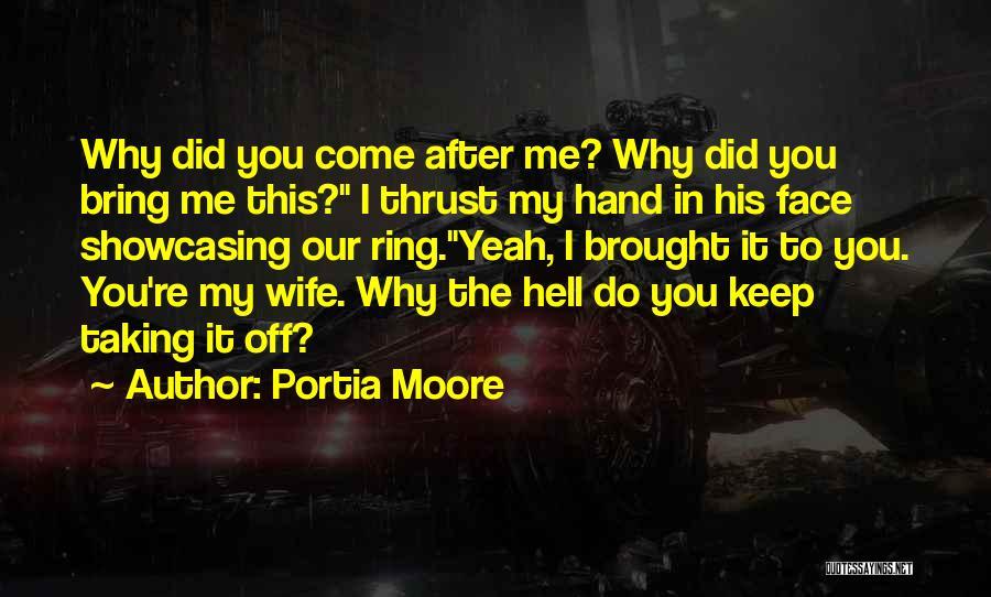 Portia Moore Quotes 1862424