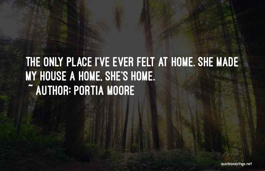 Portia Moore Quotes 2157861