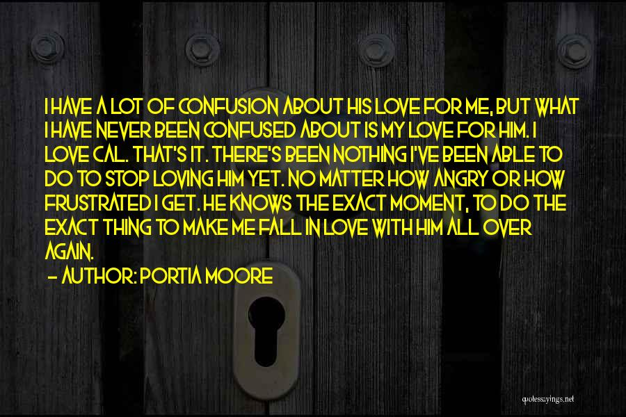 Portia Moore Quotes 384580