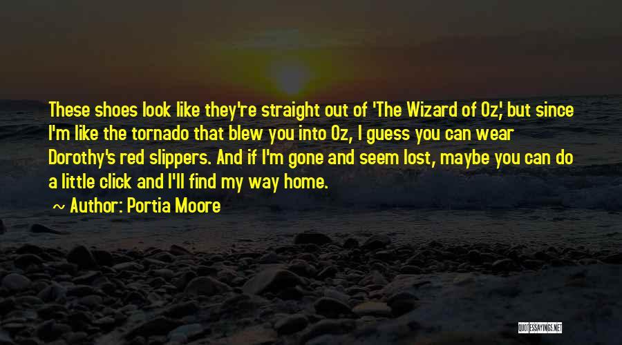Portia Moore Quotes 384982