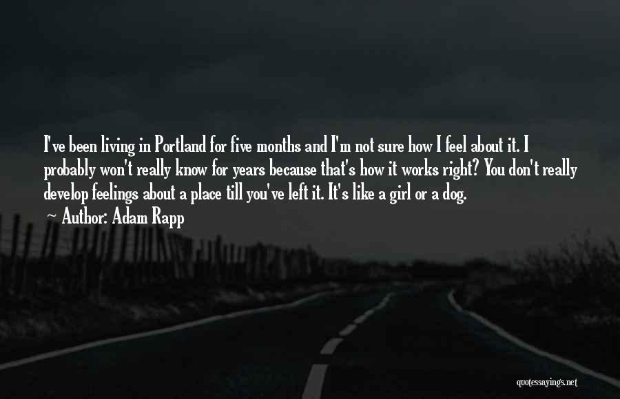 Portland Quotes By Adam Rapp