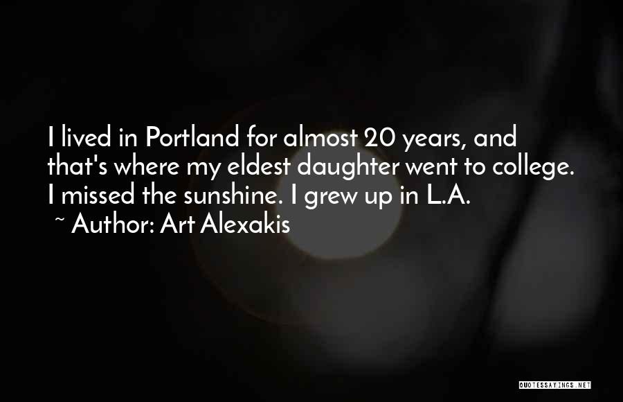 Portland Quotes By Art Alexakis