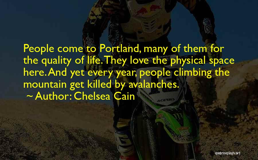 Portland Quotes By Chelsea Cain