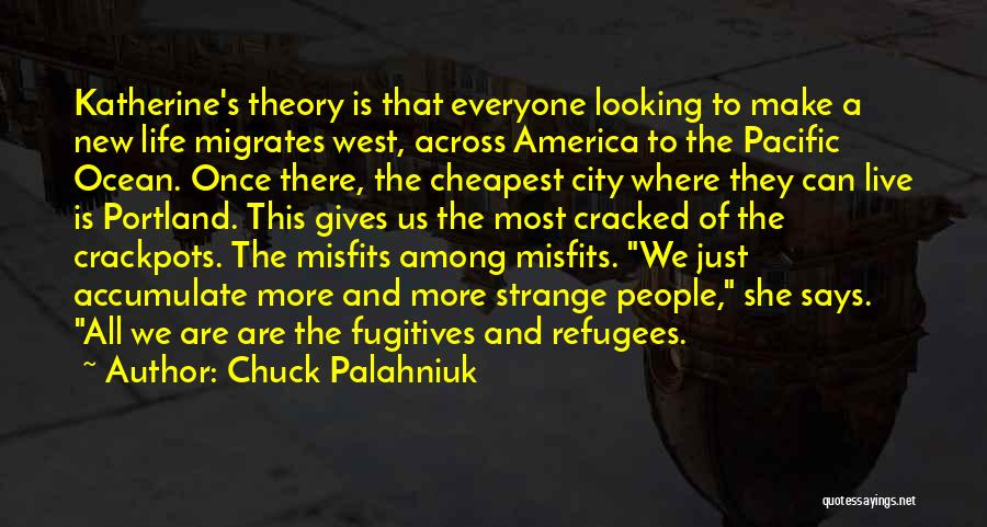 Portland Quotes By Chuck Palahniuk