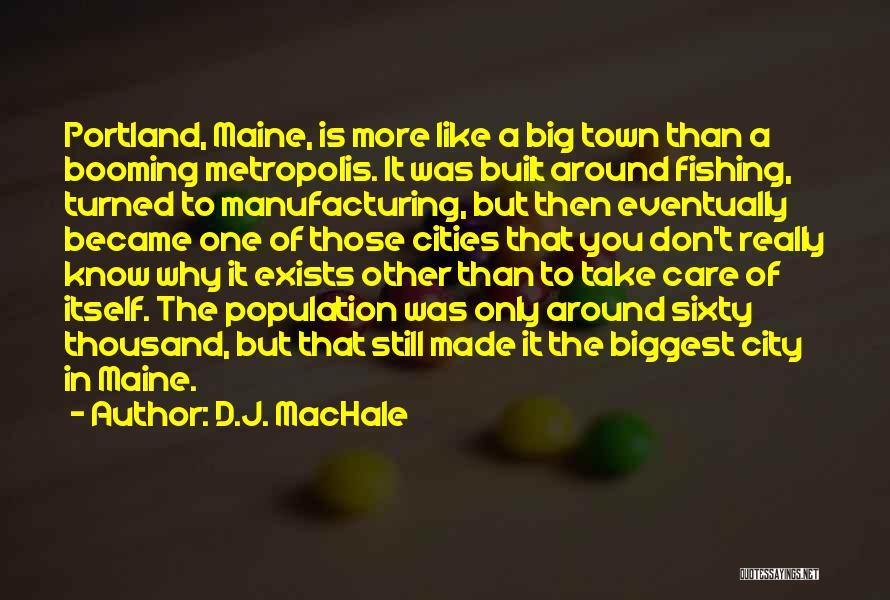 Portland Quotes By D.J. MacHale