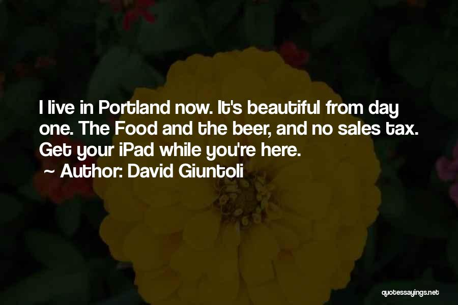 Portland Quotes By David Giuntoli