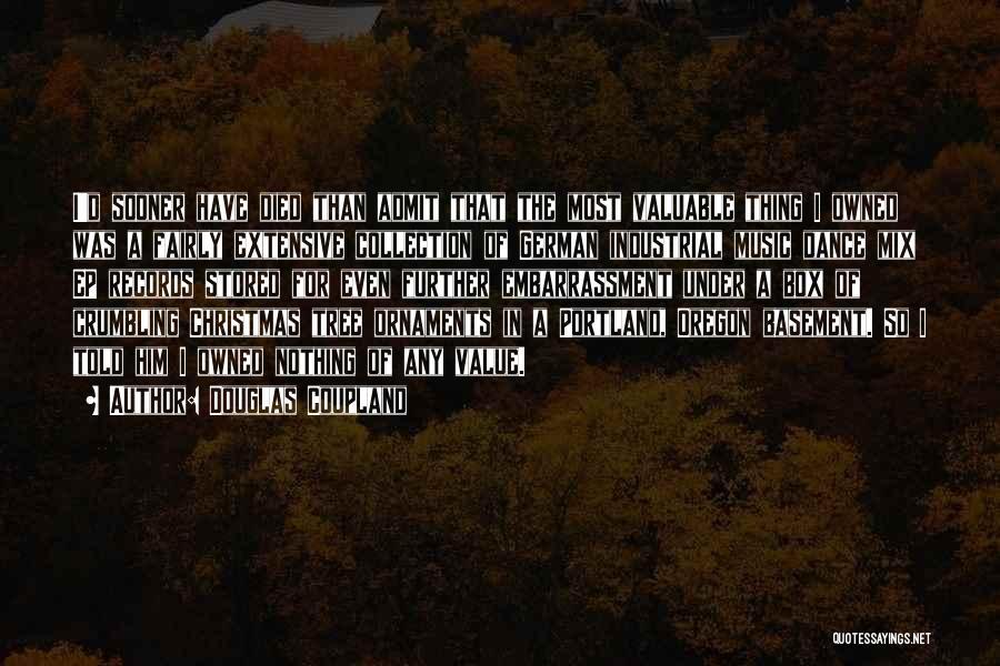 Portland Quotes By Douglas Coupland