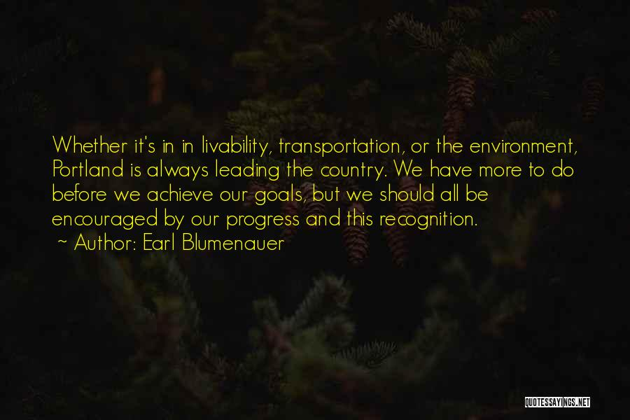 Portland Quotes By Earl Blumenauer